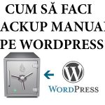 Cum să faci backup manual pe WordPress?