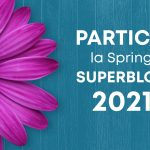 PARTICIP la Spring SUPERBLOG 2021